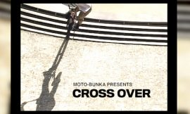 "MOTO-BUNKA DVD""CROSS OVER""を制作中"