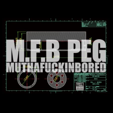YELL BRAND x BORED – M.F.B PEG PROMO 2020