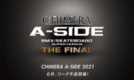CHIMERA A-SIDE 5月20日にエントリー開始