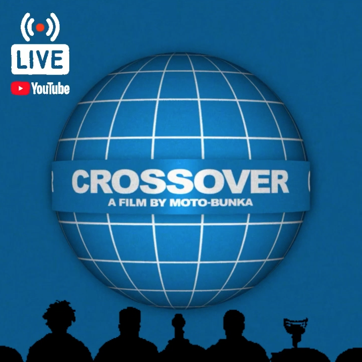 You are currently viewing [YouTube LIVE 配信] CROSSOVER上映会